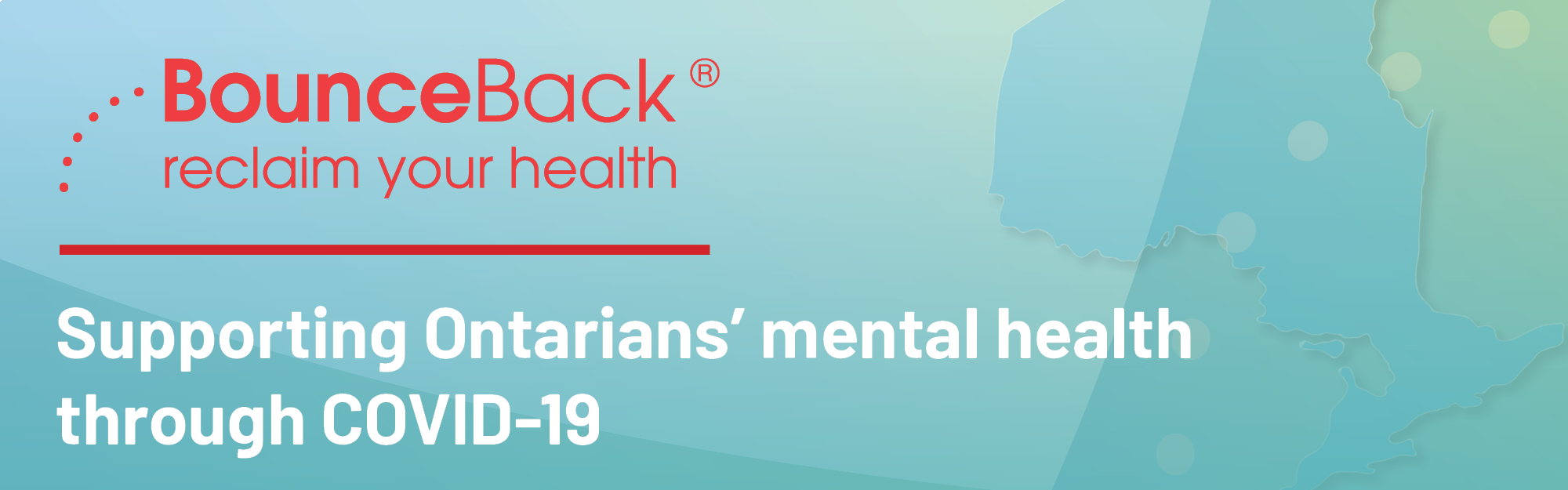 BounceBack Supporting Ontarians' mental health through COVID-19